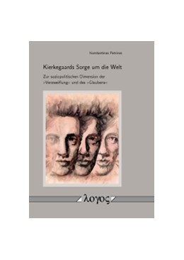 Abbildung von Patrinos   Kierkegaards Sorge um die Welt   1. Auflage   2016   beck-shop.de