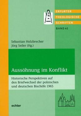 Abbildung von Holzbrecher / Seiler   Aussöhnung im Konflikt   2017   Historische Perspektiven auf d...