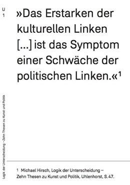 Abbildung von Hirsch | Logik der Unterscheidung - Zehn Thesen zu Kunst und Politik | 2015