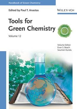 Abbildung von Kundu / Beach | Handbook of Green Chemistry 10 - Tools for Green Chemistry | 1. Auflage | 2017 | beck-shop.de