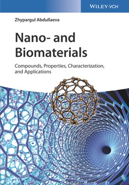 Abbildung von Abdullaeva | Nano- and Biomaterials | 2017 | Compounds, Properties, Charact...