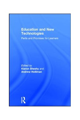 Abbildung von Sheehy / Holliman | Education and New Technologies | 1. Auflage | 2017 | beck-shop.de