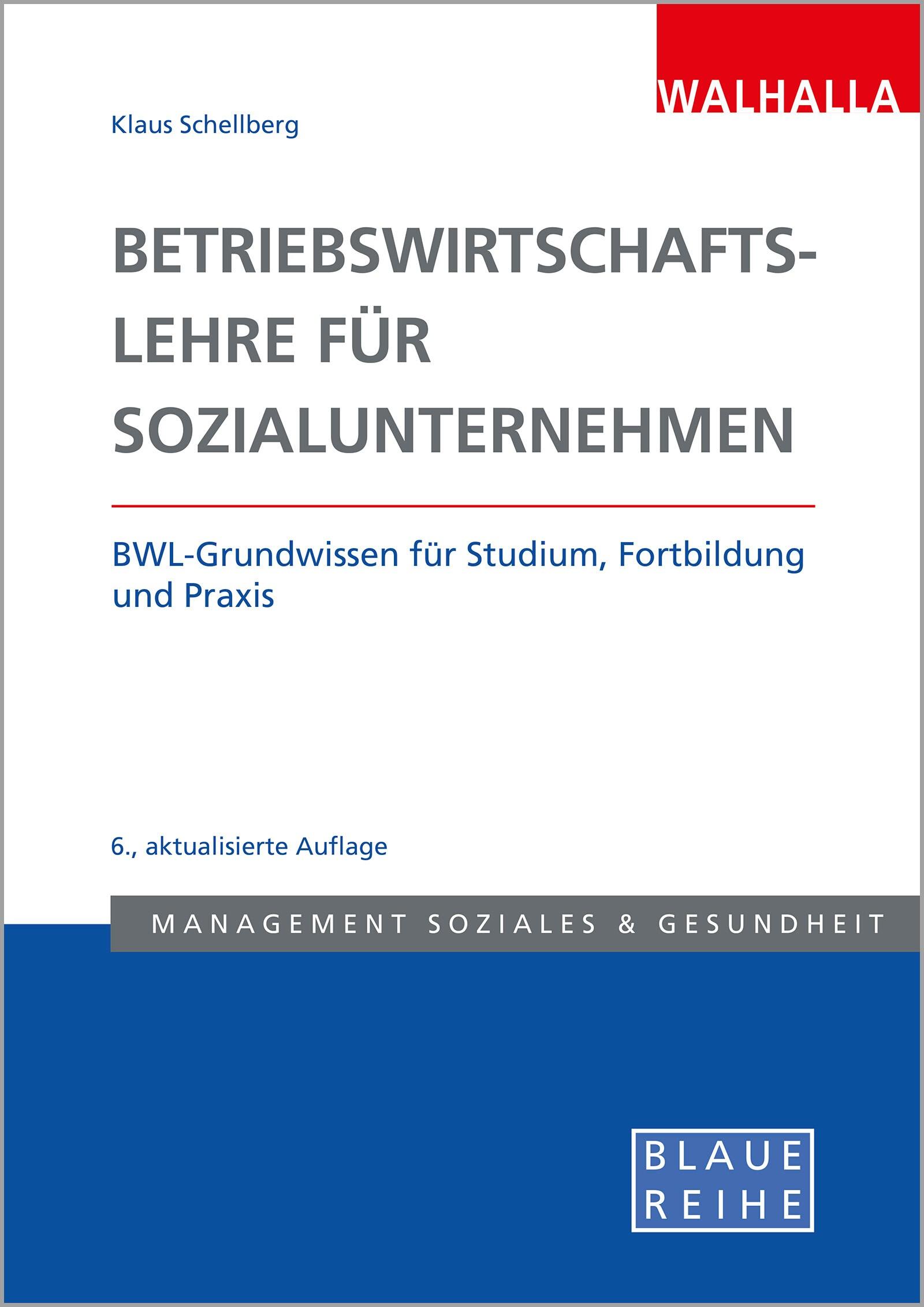 Betriebswirtschaftslehre in Sozialunternehmen | Schellberg | 6. Auflage, 2017 | Buch (Cover)