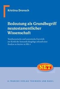 Bedeutung als Grundbegriff neutestamentlicher Wissenschaft | Dronsch, 2010 | Buch (Cover)
