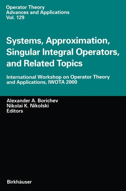 Systems, Approximation, Singular Integral Operators, and Related Topics | Borichev / Nikolski, 2001 | Buch (Cover)