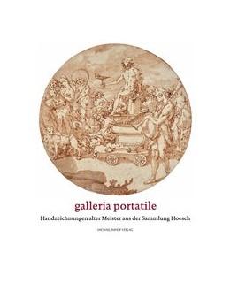 Abbildung von Damm / Hoesch | Galleria Portatile | 1. Auflage | 2017 | beck-shop.de