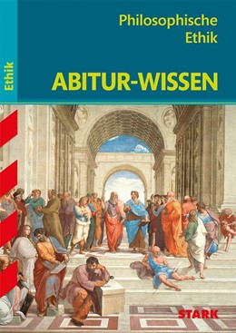 Abbildung von Abitur-Wissen - Ethik Philosophische Ethik | 1. Auflage | 2017 | beck-shop.de