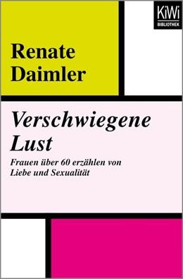 Abbildung von Daimler | Verschwiegene Lust | 1. Auflage | 2017 | beck-shop.de