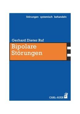 Abbildung von Ruf | Bipolare Störungen | 1. Auflage | 2017 | beck-shop.de