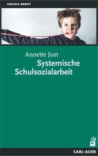 Systemische Schulsozialarbeit | Just, 2017 | Buch (Cover)