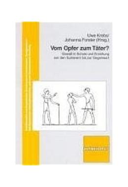 Abbildung von Krebs / Forster | Vom Opfer zum Täter? | 2003 | Gewalt in Schule und Erziehung... | 22