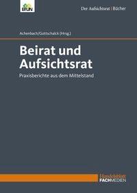 Beirat und Aufsichtsrat   Achenbach / Gottschalck, 2016   Buch (Cover)