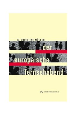 Abbildung von Müller | Der europäische Fernsehabend | 1999
