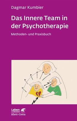 Abbildung von Kumbier | Das Innere Team in der Psychotherapie | 4. Auflage | 2016 | beck-shop.de