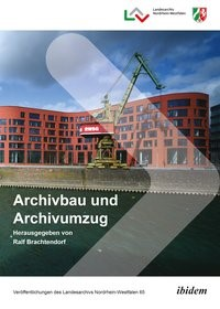 Archivbau und Archivumzug | Brachtendorf, 2017 | Buch (Cover)