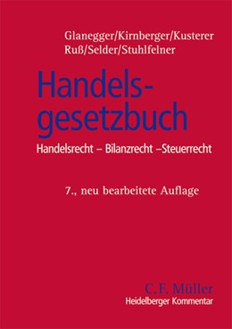 Abbildung von Glanegger / Kirnberger / Kusterer   Handelsgesetzbuch   7., neu bearbeitete Auflage   2007   Handelsrecht - Bilanzrecht - S...