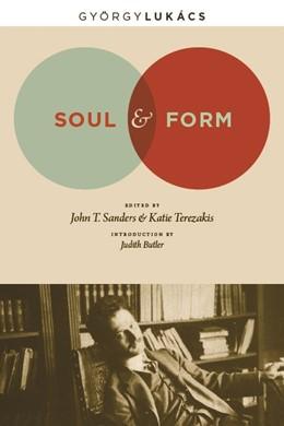 Abbildung von Lukács / Sanders / Terezakis   Soul and Form   2010