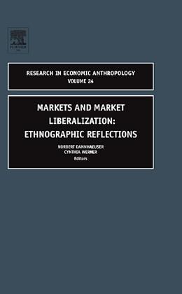 Abbildung von Werner / Dannhaeuser   Markets and Market Liberalization: Ethnographic Reflections   2006
