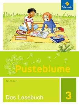 Abbildung von Pusteblume. Das Lesebuch 3. Schülerband. Sachsen | 1. Auflage | 2018 | beck-shop.de
