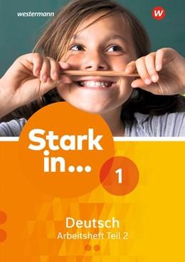 Abbildung von Stark in Deutsch 1. Arbeitsheft 1. Teil 2 | 1. Auflage | 2017 | beck-shop.de
