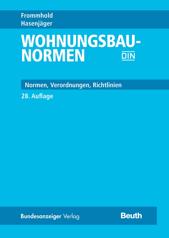 Wohnungsbau-Normen | Frommhold / Hasenjäger | 28., aktualisierte Auflage, 2017 | Buch (Cover)