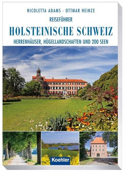 Abbildung von Adams / Heinze | Reiseführer Holsteinische Schweiz | 1. Auflage | 2017