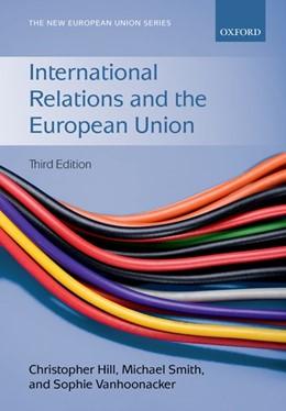 Abbildung von Hill / Smith / Vanhoonacker | International Relations and the European Union | 2017