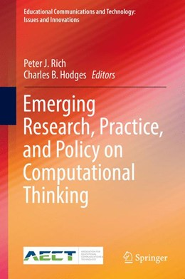 Abbildung von Rich / Hodges | Emerging Research, Practice, and Policy on Computational Thinking | 1st ed. 2017 | 2017