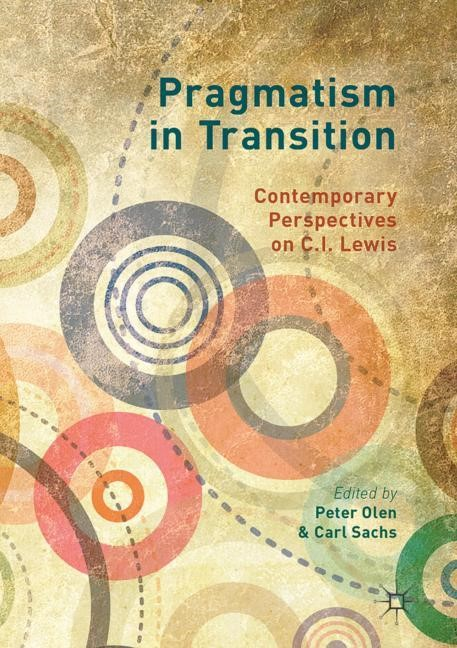 Pragmatism in Transition | Olen / Sachs | 1st ed. 2017, 2017 | Buch (Cover)