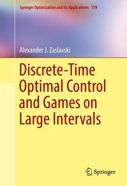 Abbildung von Zaslavski | Discrete-Time Optimal Control and Games on Large Intervals | 1st ed. 2017 | 2017 | 119
