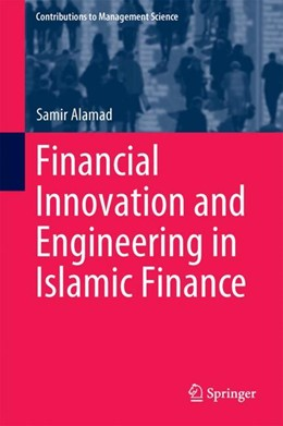 Abbildung von Alamad | Financial Innovation and Engineering in Islamic Finance | 1st ed. 2017 | 2017