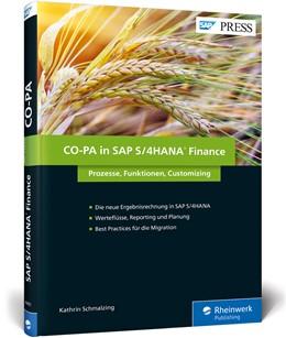 Abbildung von Schmalzing | CO-PA in SAP S/4HANA Finance | 2017 | SAP-Ergebnisrechnung - Prozess...