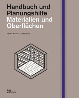 Abbildung von Wiewiorra / Tscherch | Materialien und Oberflächen | 2017 | Handbuch und Planungshilfe