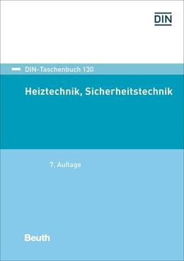 Abbildung von Heiztechnik, Sicherheitstechnik | 7. Auflage | 2017 | beck-shop.de