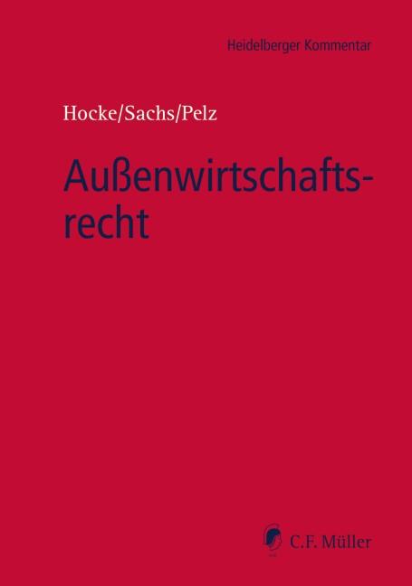 Außenwirtschaftsrecht | Sachs / Pelz, 2017 | Buch (Cover)