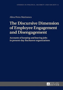 Abbildung von Marinescu | The Discursive Dimension of Employee Engagement and Disengagement | 2017 | Accounts of keeping and leavin...