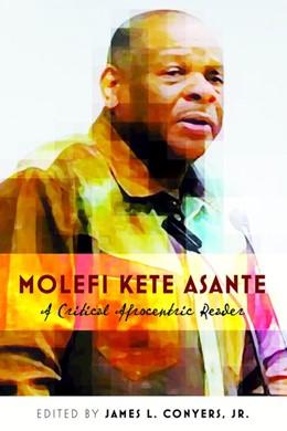 Abbildung von Conyers Jr | Molefi Kete Asante | 2017 | A Critical Afrocentric Reader