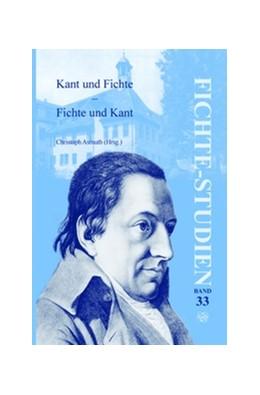 Abbildung von Kant und Fichte – Fichte und Kant   2009   33