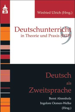 Abbildung von Ahrenholz / Oomen-Welke | Deutsch als Zweitsprache | 4. vollständig überarbeitete und erweiterte Aufl | 2017