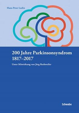 Abbildung von Ludin | 200 Jahre Parkinsonsyndrom | 1. Auflage | 2017 | beck-shop.de