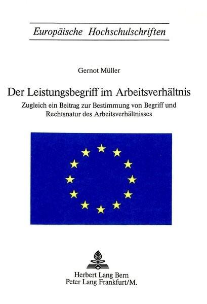 Der Leistungsbegriff im Arbeitsverhältnis | Müller, 1974 | Buch (Cover)