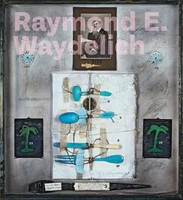 Abbildung von Waydelich | Raymond E. Waydelich | 1. Auflage | 2017 | beck-shop.de
