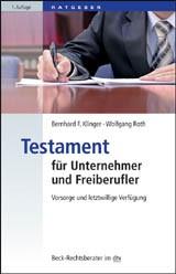 Testament für Unternehmer und Freiberufler | Klinger / Roth, 2010 | Buch (Cover)