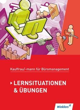 Abbildung von Aigner / Hellmers | Kaufmann/Kauffrau für Büromanagement. Lernsituationen und Übungen: Schülerband | 2. Auflage | 2017 | beck-shop.de