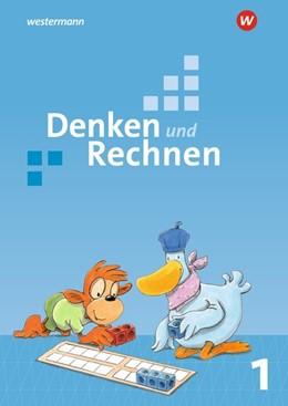 Abbildung von Denken und Rechnen 1. Schülerband. Grundschulen in den östlichen Bundesländern | 1. Auflage | 2017 | beck-shop.de