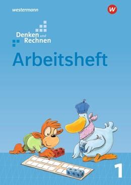 Abbildung von Denken und Rechnen 1. Arbeitsheft. Grundschulen in den östlichen Bundesländern | 1. Auflage | 2017 | beck-shop.de