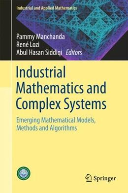 Abbildung von Manchanda / Lozi / Siddiqi | Industrial Mathematics and Complex Systems | 2017 | Emerging Mathematical Models, ...