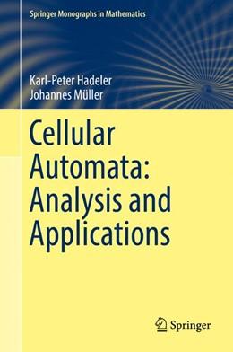 Abbildung von Hadeler / Müller | Cellular Automata: Analysis and Applications | 1. Auflage | 2017 | beck-shop.de