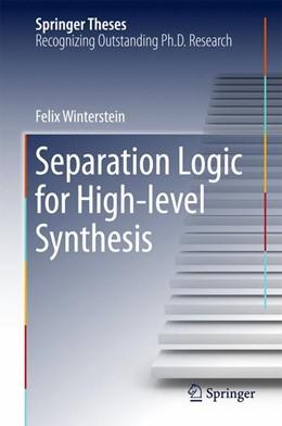 Abbildung von Winterstein | Separation Logic for High-level Synthesis | 1. Auflage | 2017 | beck-shop.de