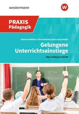 Abbildung von Methner   Gelungene Unterrichtseinstiege   1. Auflage   2019   beck-shop.de